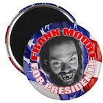 """Frank Moore for president 2.25"""" Magnet (10 pack)"""