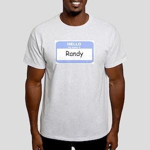 My Name is Randy Light T-Shirt