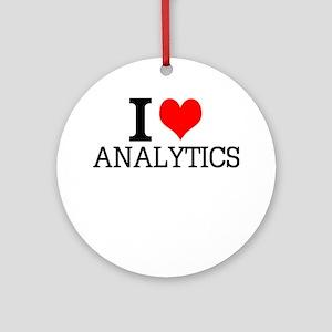 I Love Analytics Round Ornament