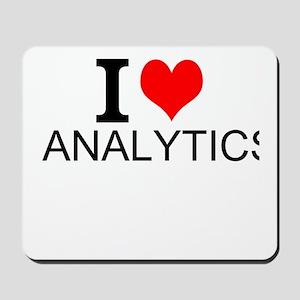 I Love Analytics Mousepad