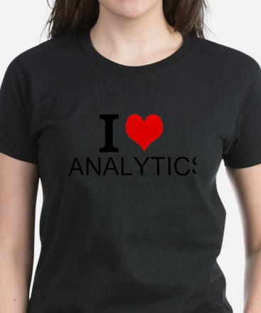 I Love Analytics T-Shirt
