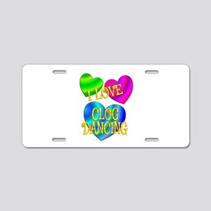 I Love Clog Dancing Aluminum License Plate