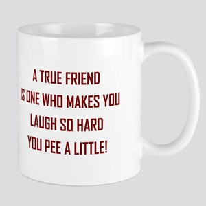 A TRUE FRIEND... Mugs