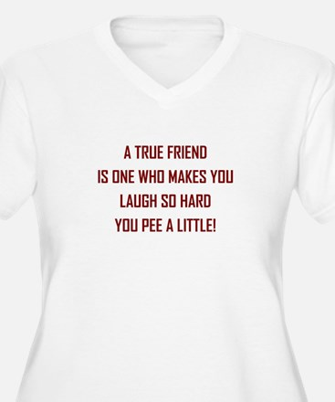 A TRUE FRIEND... Plus Size T-Shirt