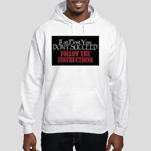 Follow The Instructions Hooded Sweatshirt