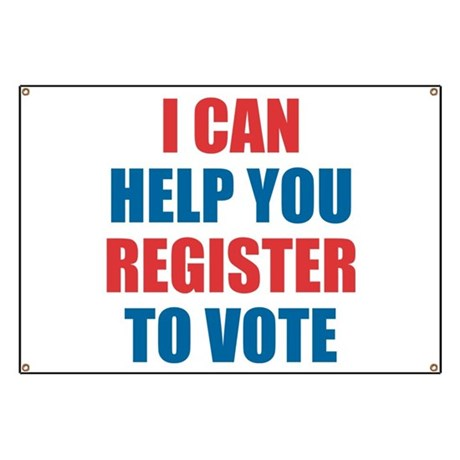 5d5cf6b9f1b I CAN HELP YOU REGISTER TO VOTE Banner by TheButchQueen