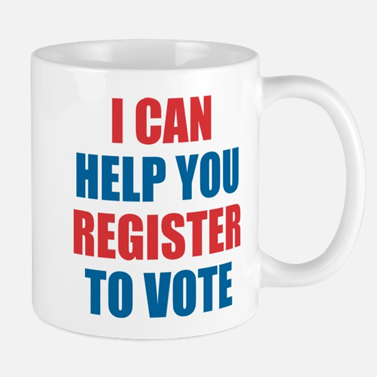 I CAN HELP YOU REGISTER TO VOTE Mugs