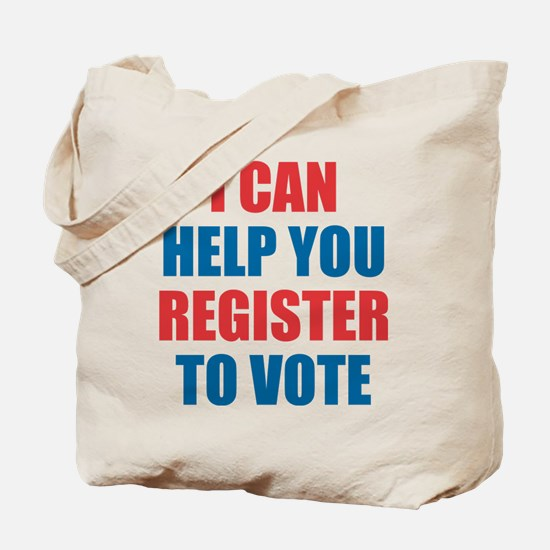 I CAN HELP YOU REGISTER TO VOTE Tote Bag
