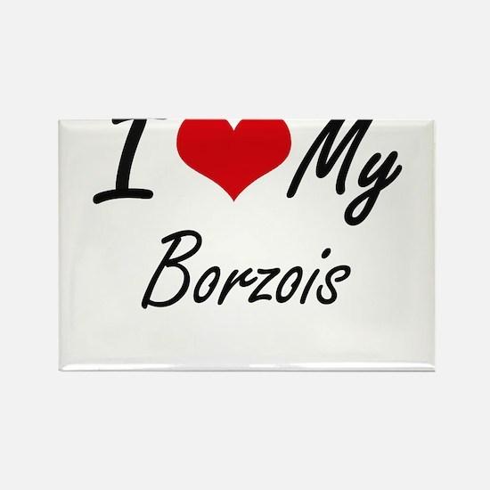 I Love My Borzois Magnets