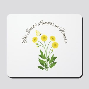 The Earth Laughs Mousepad