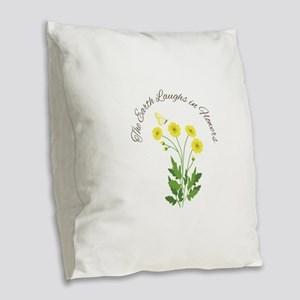 The Earth Laughs Burlap Throw Pillow