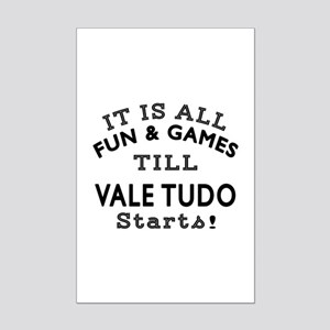It is all fun and game till Vale Mini Poster Print