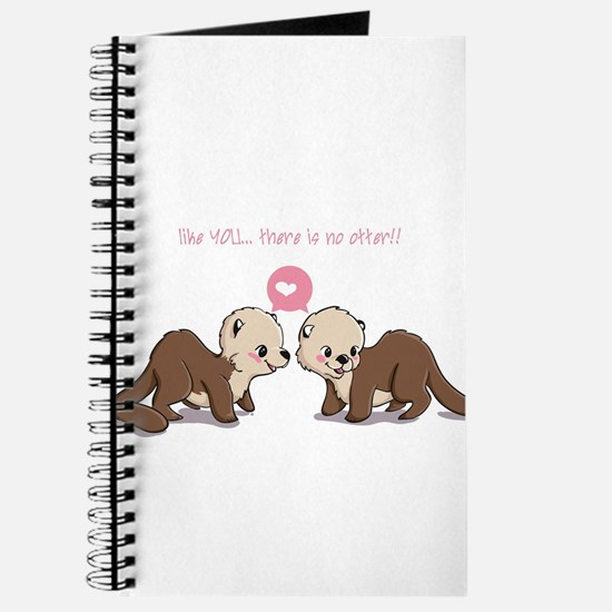 like you...there is no otter Journal