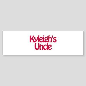 Kyleigh's Uncle Bumper Sticker