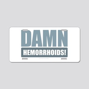 Damn Hemorrhoids! Aluminum License Plate