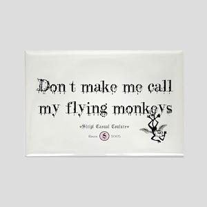 Got flying monkey's? Rectangle Magnet