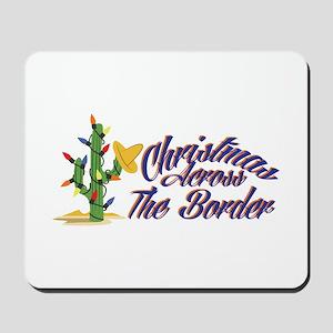 Christmas Across Border Mousepad