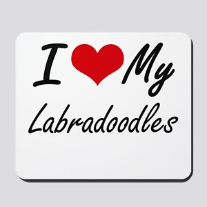 I Love My Labradoodles Mousepad