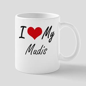 I Love My Mudis Mugs