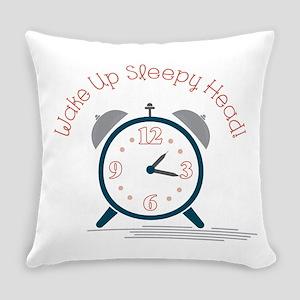Wake up sleepy head Everyday Pillow