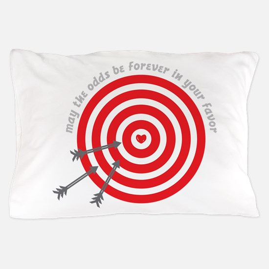 Odds In Your Favor Pillow Case