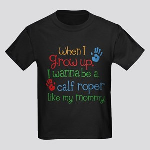 Calf Roper Like Mommy Kids Dark T-Shirt