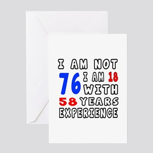 I am not 76 Birthday Designs Greeting Card