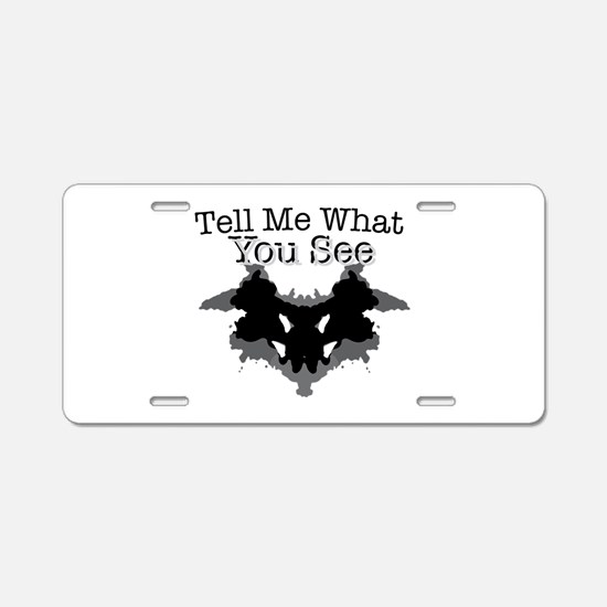 What You See Aluminum License Plate
