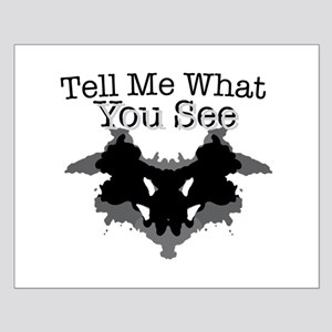 What You See Posters