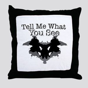 What You See Throw Pillow