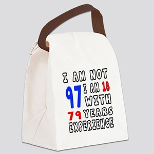 I am not 97 Birthday Designs Canvas Lunch Bag