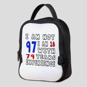I am not 97 Birthday Designs Neoprene Lunch Bag