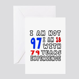 I am not 97 Birthday Designs Greeting Card