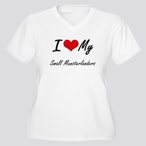 I Love My Small Munsterlanders Plus Size T-Shirt