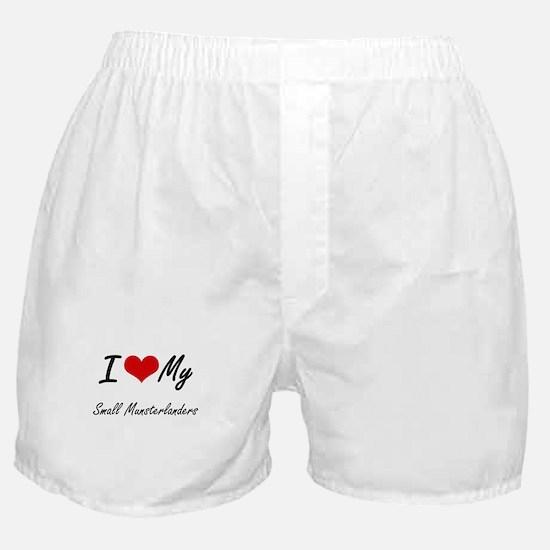 I Love My Small Munsterlanders Boxer Shorts