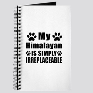 My Himalayan cat is simply irreplaceable Journal