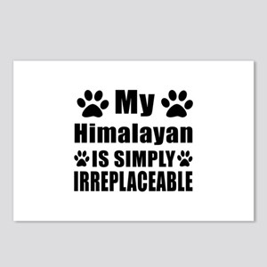 My Himalayan cat is simpl Postcards (Package of 8)