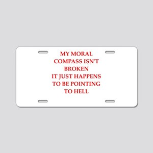 moral compass Aluminum License Plate