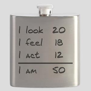 I Look I Feel I Act I Am 50 Flask