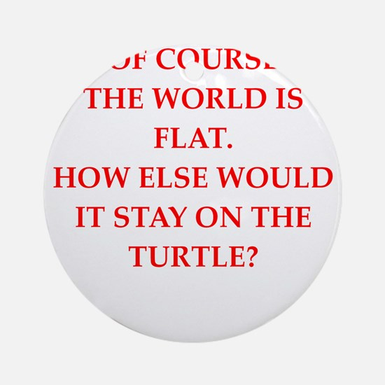 flat,earth,society Round Ornament