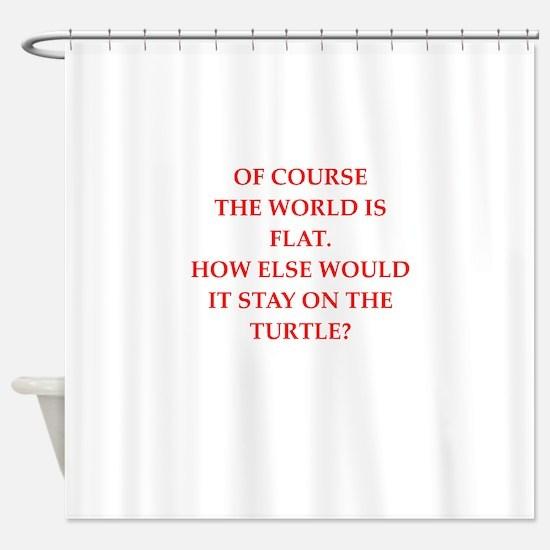 flat,earth,society Shower Curtain