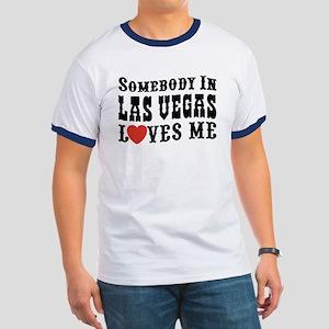 Somebody In Las Vegas Loves Me Ringer T