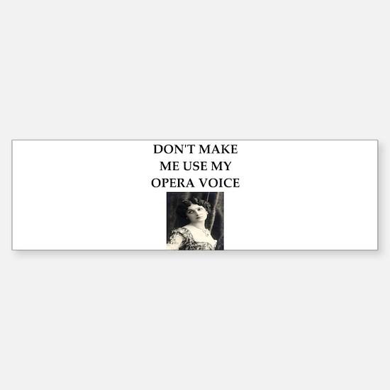 opera voice Bumper Bumper Bumper Sticker