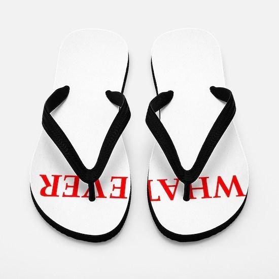 whatever Flip Flops