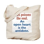 Hate Poisons the Soul Tote Bag