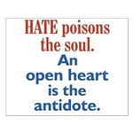 Hate Poisons the Soul Small Poster