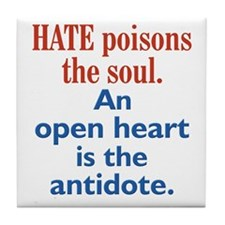 Hate Poisons the Soul Tile Coaster