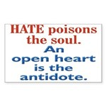 Hate Poisons the Soul Rectangle Sticker