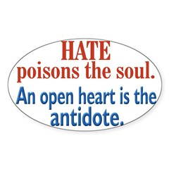 Hate Poisons the Soul Oval Decal