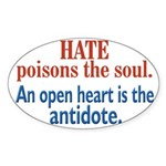 Hate Poisons the Soul Oval Sticker